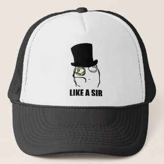 Like a Sir Monocle Rage Face Meme Trucker Hat