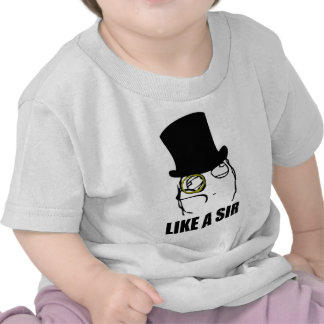 Like a Sir Monocle Rage Face Meme T-shirts