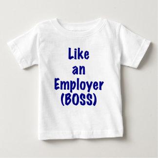 Like an Employer Boss Baby T-Shirt