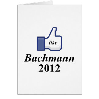 LIKE BACHMANN 2012 CARD