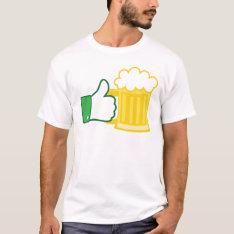Like Beer T-shirt at Zazzle