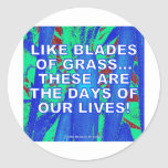 LIKE BLADES OF GRASS STICKERS