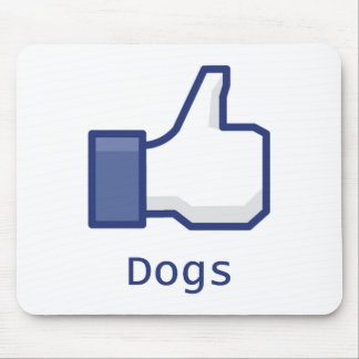 Like Dogs Mouse Pad