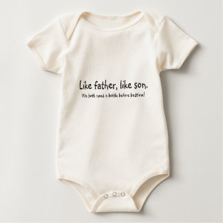 Like father, like son., We both need a bottle b... Romper