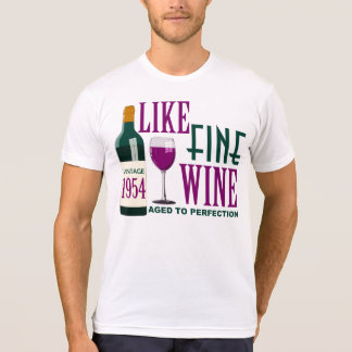 LIKE Fine WINE aged to PERFECTION Vintage 1954 T-Shirt