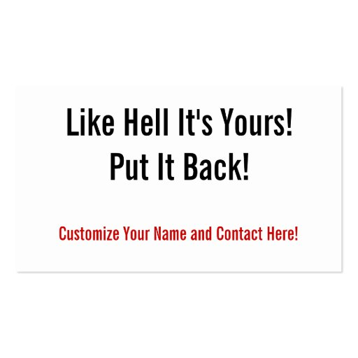 Like Hell It's Yours! Business Card