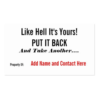 Like Hell It's Yours! Double-Sided Standard Business Cards (Pack Of 100)