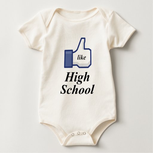 LIKE HIGH SCHOOL BABY BODYSUIT
