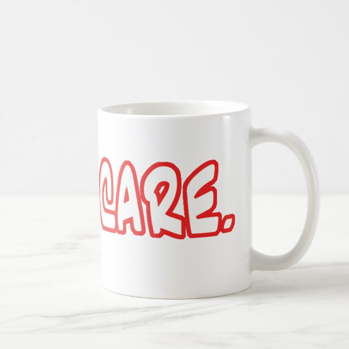 Like I Care. Coffee Mug