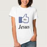 LIKE JESUS SHIRT