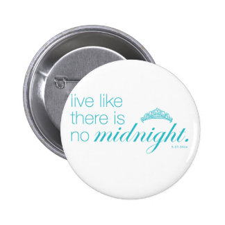 Like like there is no midnight 2 inch round button
