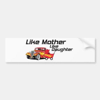 Like Mother Like Daughter Bumper Sticker