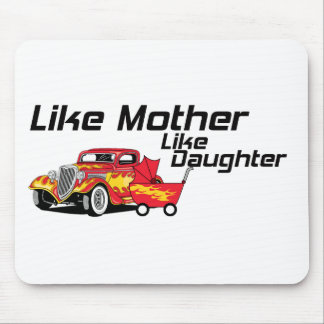 Like Mother Like Daughter Mouse Pad