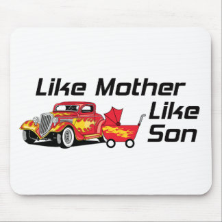 Like Mother Like Son Mouse Pad