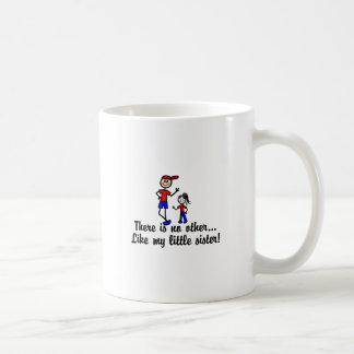 Like My Little Sister Coffee Mug
