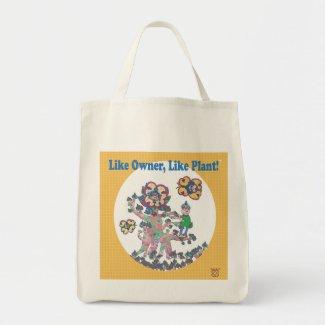 Like Owner Like Plant (TM) bag
