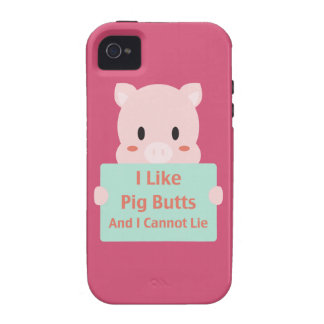 Like Pig Butts iPhone 4/4S Cases