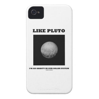 Like Pluto I'm An Oddity In Our Solar System iPhone 4 Cases