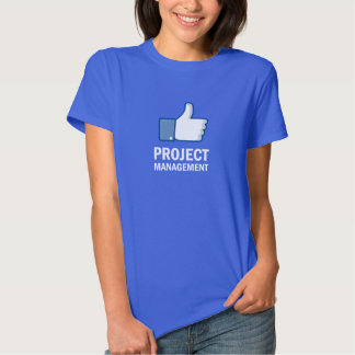 Like Project Management T Shirt
