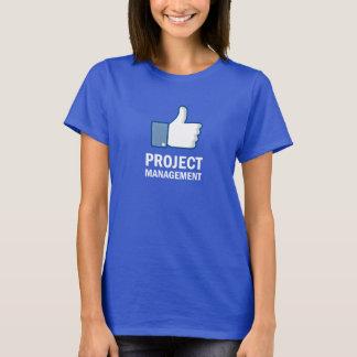 Like Project Management T-Shirt