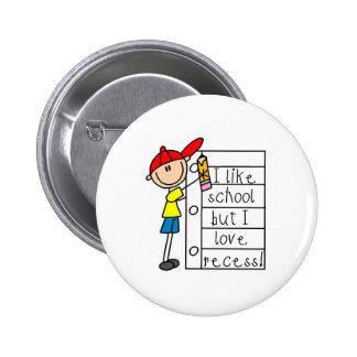 Like School Love Recess Pinback Button