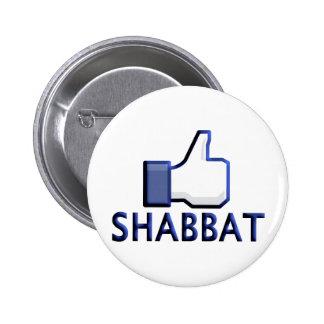 Like Shabbat 2 Inch Round Button
