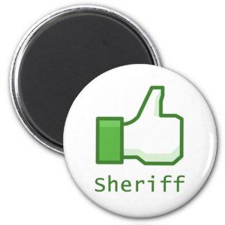 Like Sheriff 2 Inch Round Magnet