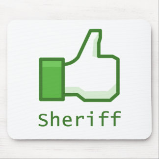 Like Sheriff Mouse Pad