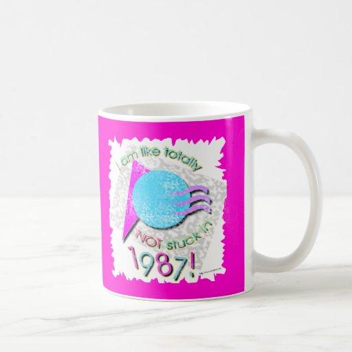 Like So Not Stuck in 87 Classic White Coffee Mug