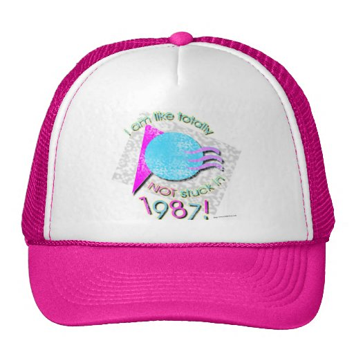 Like So Not Stuck in 87 Trucker Hat