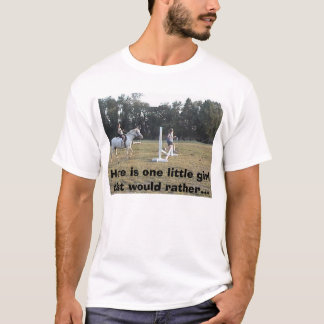 like this, Here is one little girl that would r... T-Shirt