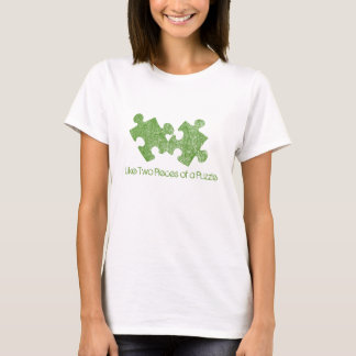 Like Two Pieces of a Puzzle T-Shirt