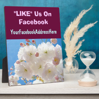 LIKE Us On Facebook Plaque Signs Spring Blossoms
