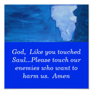 LIKE YOU TOUCHED SAUL POSTER
