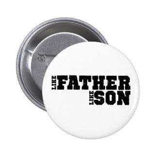 LikeFatherLikeSon 2 Inch Round Button