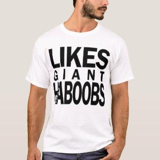 Likes Giant Haboobs T-Shirt