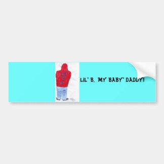 Lil' B. My Baby Daddy-bumper sticker