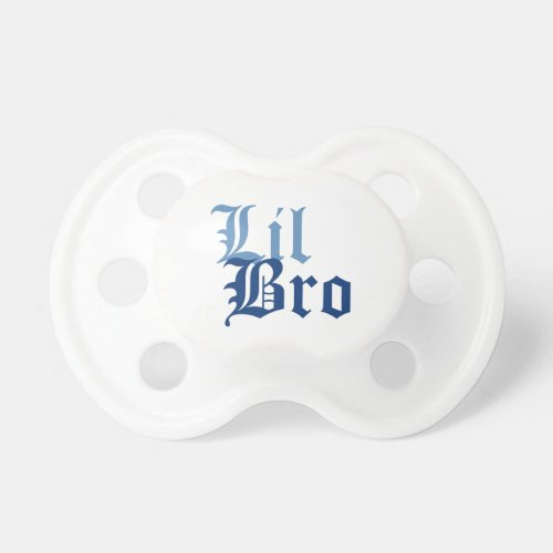 Lil Bro Pacifier