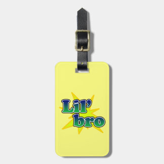 Lil Bro Tag For Bags