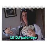 Lil DJ Calender Calendar