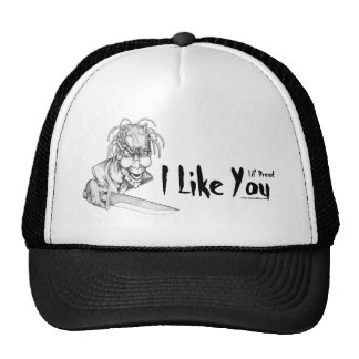 Lil' Dread: I Like You Trucker Hat