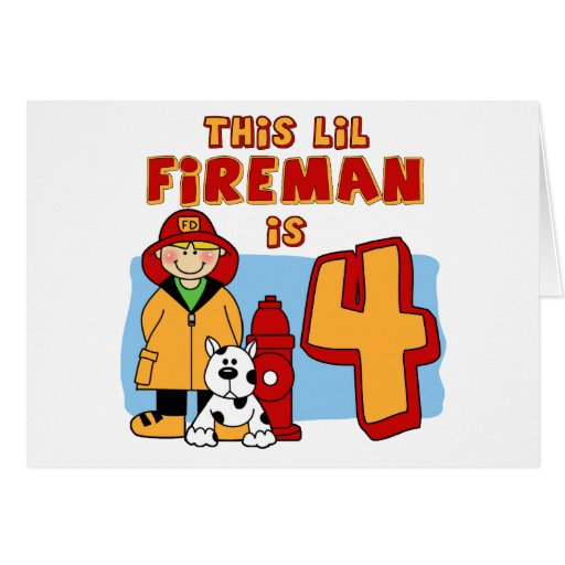 Lil Fireman 4th Birthday Greeting Cards