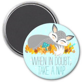 Lil Foxie Cub - When In Doubt, Take A Nap 3 Inch Round Magnet
