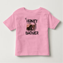 Lil HONEY BADGER Shirt