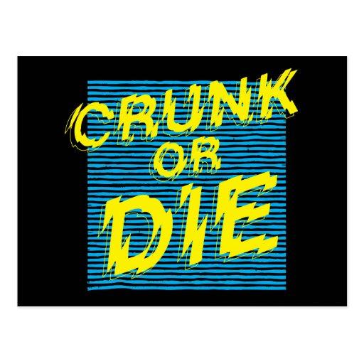 "Lil Jon ""Crunk o muere "" Postal"
