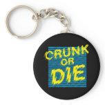 """Lil Jon """"Crunk or Die"""" keychains"""