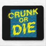 "Lil Jon ""Crunk or Die"" mousepads"