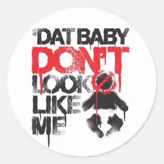 "Lil Jon ""Shawty Putt- Dat Baby Don't Look Like Me"" Classic Round Sticker"