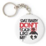 "Lil Jon ""Shawty Putt- Dat Baby Don't Look Like Me"" keychains"