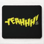 "Lil Jon ""Yeeeah!"" Yellow mousepads"